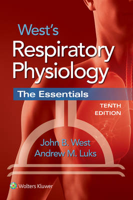 9781496310118 - West's Respiratory Physiology: The Essentials