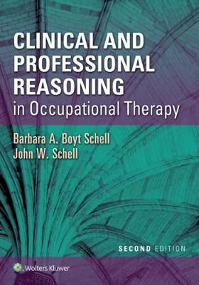 9781496335890 - Clinical and Professional Reasoning in Occupational Therapy