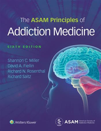 9781496371010 - The ASAM Principles of Addiction Medicine