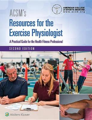 9781496388506 - ACSM's Resources for the Exercise Physiologist