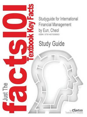 9781497008663 - Studyguide for International Financial Management
