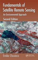9781498728058 Fundamentals of Satellite Remote Sensing: An Environmental Approach, Second Edition