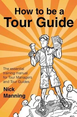 9781500971649 - How to be a tourguide