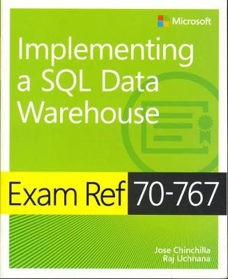 9781509306473 - Exam Ref 70-767 Implementing a SQL Data Warehouse