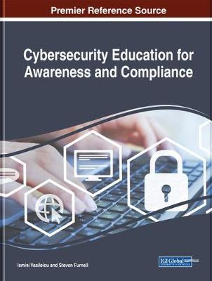 9781522578475 - Cybersecurity Education for Awareness and Compliance