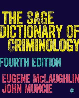 9781526436719 - The Sage Dictionary of Criminology