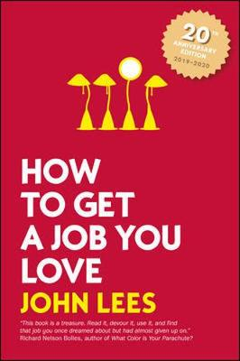 9781526847140 - How to Get a Job You Love 2019-2020 Edition