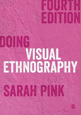 9781529717662 - Doing Visual Ethnography