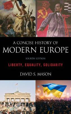 9781538113271 - A Concise History of Modern Europe. Liberty, Equality, Solidarity