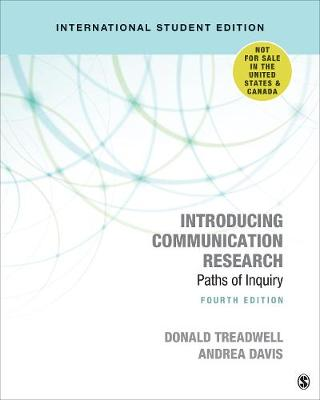 9781544372167 - Introducing Communication Research International Student Edition: Paths of Inquiry
