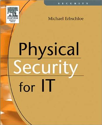 9781555583279 - Physical Security for IT