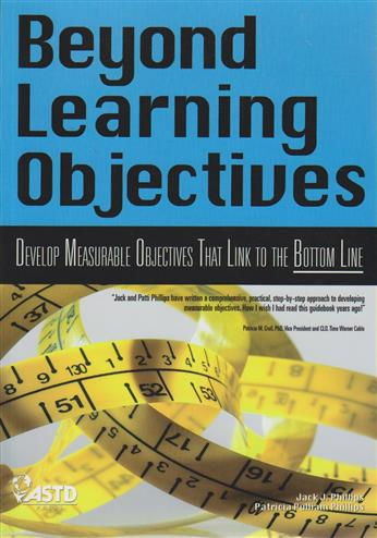 9781562865184 - Beyond learning objectives: develop measurable objectives th at link to the