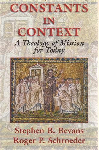 9781570755170 - Constants In Context A Theology Of Mission For Today