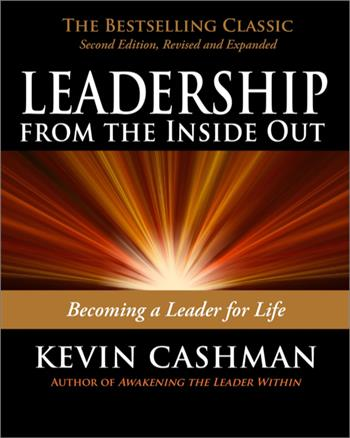 9781576755990 - Leadership from the inside out