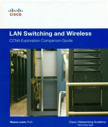 9781587132070 - Lan switching and wireless - ccna exploration companion guide, 2/e