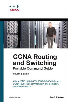 9781587205880 - CCNA Routing and Switching Portable Command Guide (Icnd1 100-105, Icnd2 200-105, and CCNA 200-125)