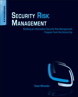 9781597496155 - Security Risk Management: Building an Information Security Risk Management Program from the Ground Up
