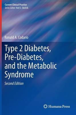 9781603274401 - Type 2 diabetes, pre-diabetes, and the metabolic syndrome