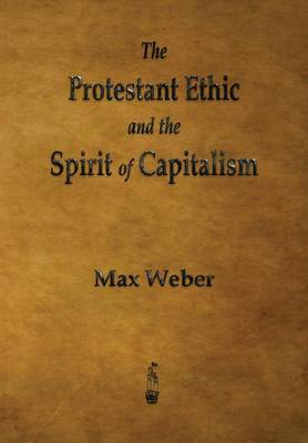 9781603866040 - The Protestant Ethic and the Spirit of Capitalism
