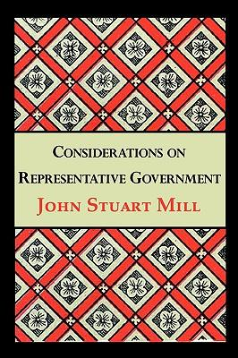9781604505184 - Considerations on Representative Government