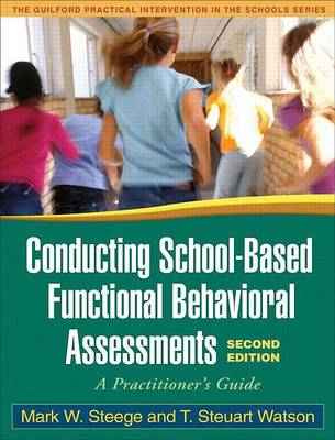 9781606230275 - Conducting School-Based Functional Behavioral Assessments