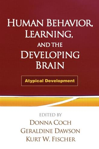 9781606239667 - Human behavior learning and the developing brain atypical development