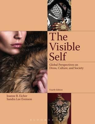 9781609018702 - The Visible Self: Global Perspectives on Dress, Culture and Society