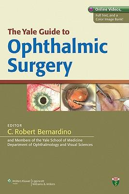 9781609137052 - The yale guide to ophthalmic surgery