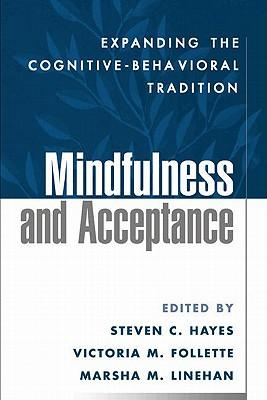 9781609189891 - Mindfulness and Acceptance