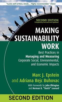 9781609949938 - Making Sustainability Work: Best Practices in Managing and Measuring Corporate Social, Environmental, and Economic Impacts