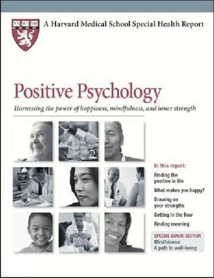 9781614010456 - Positive Psychology: Harnessing the Power of Happiness, Mindfulness and Inner Strength
