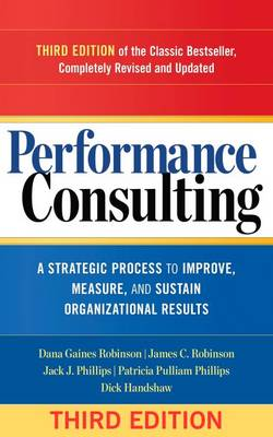 9781626562295 - Performance Consulting: A Strategic Process to Improve, Meas