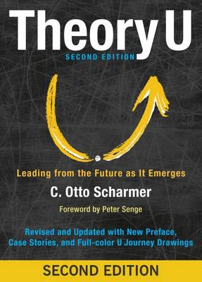 9781626567986 - Theory U: learning from the future as it emerges