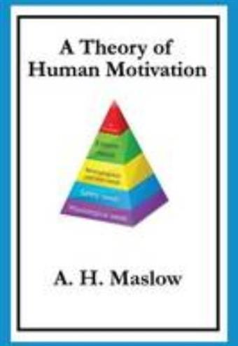 9781627554671 - A Theory of Human Motivation