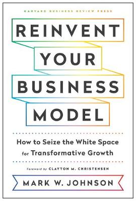9781633696464 - Reinvent your business model