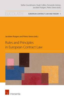 9781780682570 - Rules and Principles in European Contract Law
