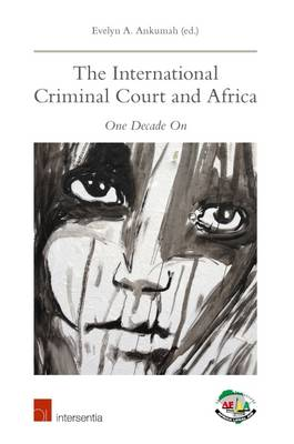 9781780684178 - The International Criminal Court and Africa, one decade on