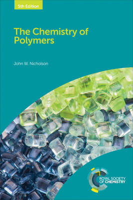 9781782628323 - The Chemistry of Polymers