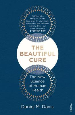 9781784702212 - The Beautiful Cure: Harnessing Your Body's Natural Defences