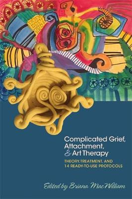 9781785927386 - Complicated Grief, attachement and art therapy