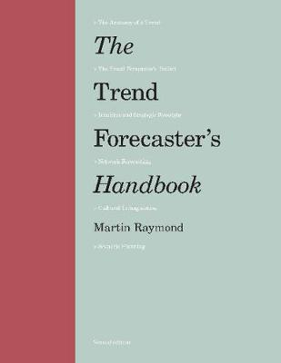 9781786273840 - The Trend Forecaster's Handbook