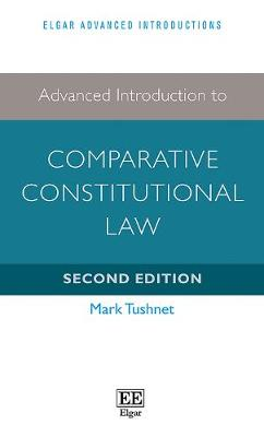 9781786437204 - Advanced Introduction to Comparative Constitutional Law