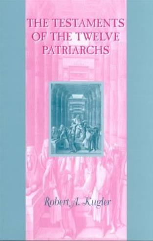 9781841271934 - The testaments of the twelve patriarchs
