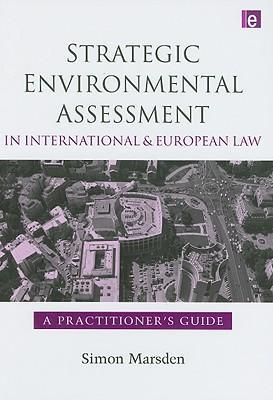 9781844074891 - Strategic environmental in international and european law