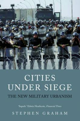 9781844677627 - Cities under siege: the new military urbanism