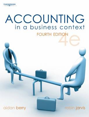9781844802517 - Accounting in a business context