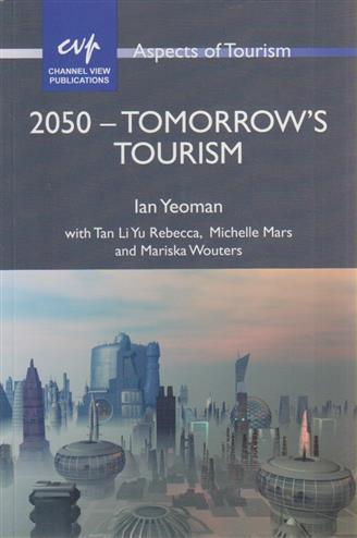 9781845413019 - 2050 - Tomorrow's Tourism