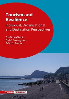 9781845416294 - Tourism and Resilience: Individual, Organisational and Destination Perspectives