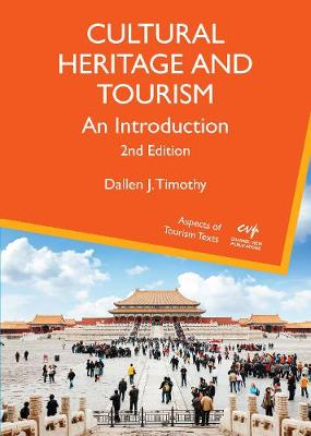 9781845417703 - Cultural Heritage and Tourism: An Introduction