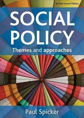 9781847420626 - Social Policy: Themes and Approaches
